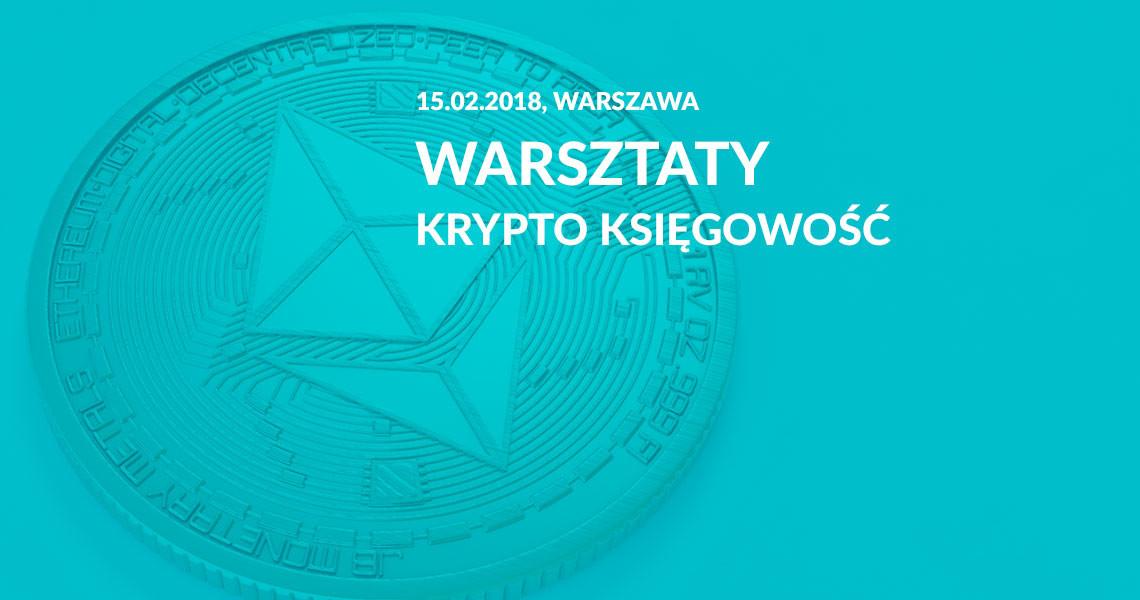 warsztaty, kryptowaluty, krypto księgowość, Warszawa, Ekantor.pl