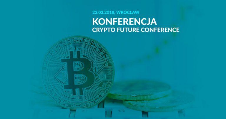 konferencja, kryptowaluty, crypto future conference, Ekantor.pl