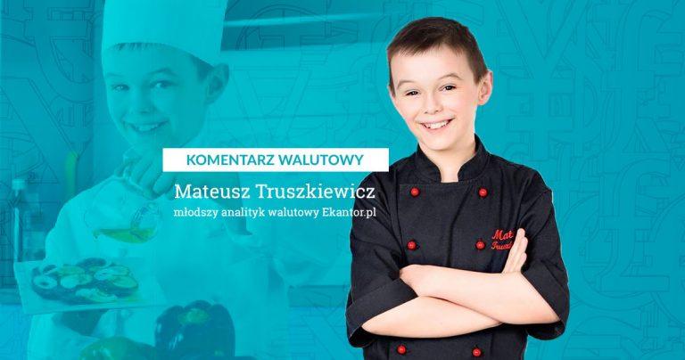 Ekantor.pl. komentarz walutowy, Mateusz Truszkiewicz, Masterchef Junior, kulinarny komentarz walutowy