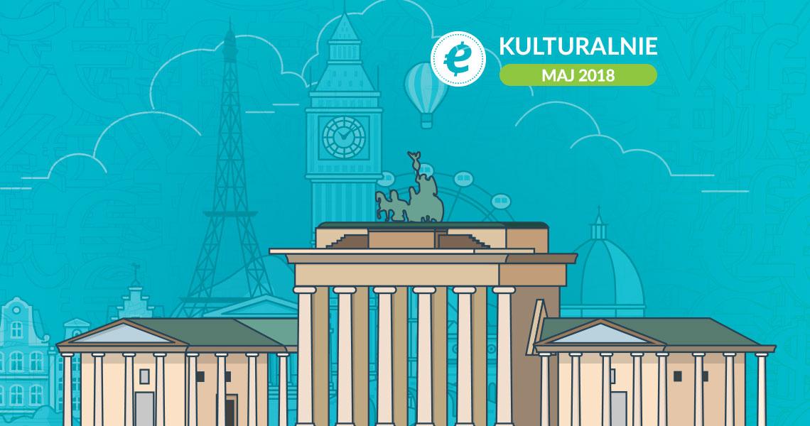Ekantor.pl, wydarzenia kulturalne maj 2018, wydarzenia w Europie 2018, imprezy, podróże, zwiedzanie, turystyka, Francja, UK, Szwajcaria, Belgia, Dania, Niemcy