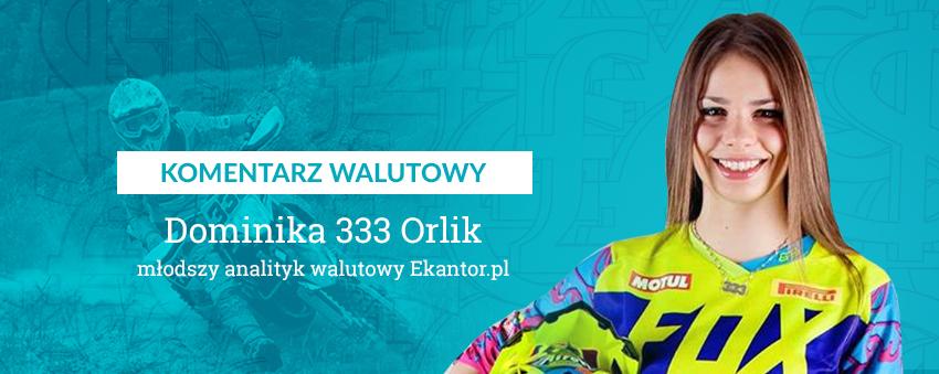 Dominika Orlik, komentarz walutowy, motocross, enduro, Ekantor.pl