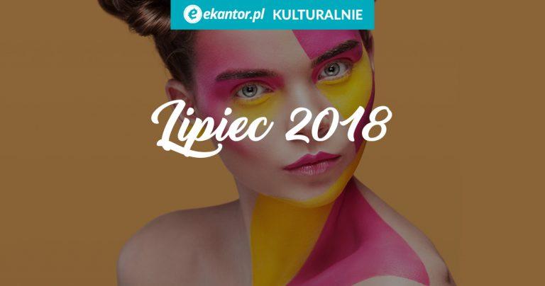 ekantor.pl-kulturalnie-lipiec-wydarzenia-w-lipcu-wydarzenia-kulturalne-wakacje-kantor-internetowy