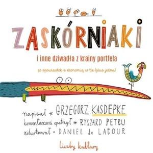 Zaskórniaki, Grzegorz Kasdepke, Ryszard Petru, literatura dla dzieci, ekonomia dla dzieci, edukacja finansowa, Ekantor.pl