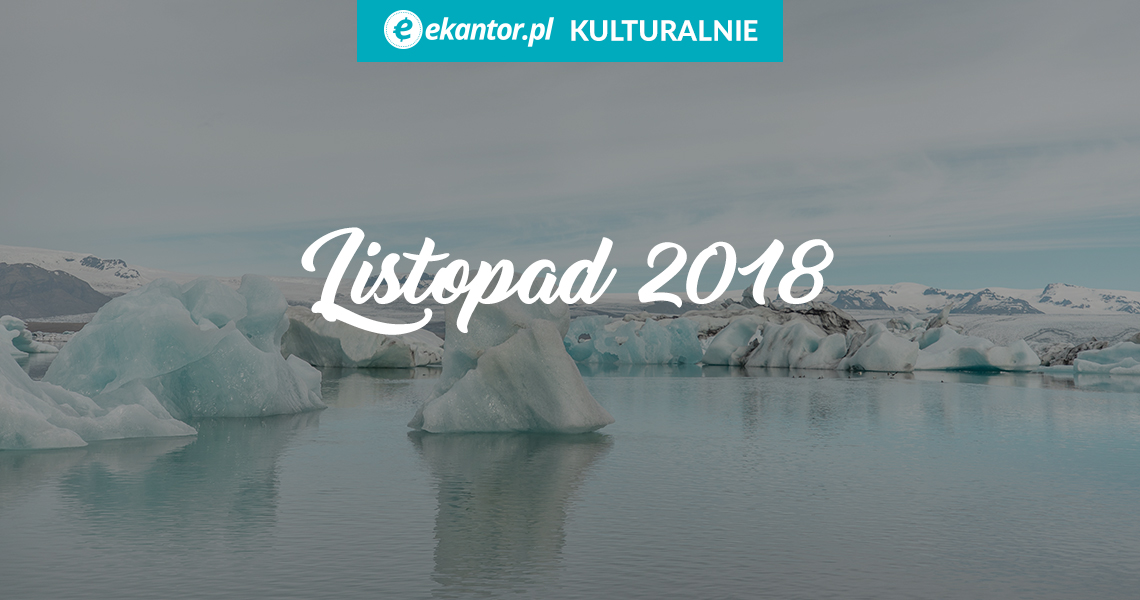 Ekantor.pl kulturalnie, podróże, zwiedzanie, listopad, wymiana walut, kantor internetowy
