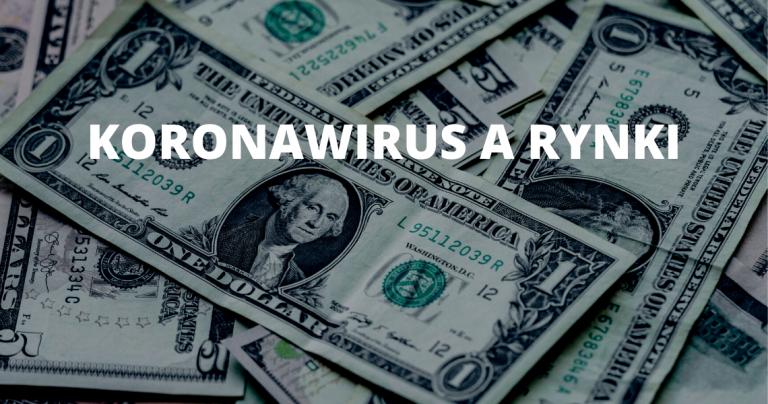 KORONAWIRUS_WPLYW NA RYNKI_KORONAWIRUS FINANSE_Jak koronawirus wpływa na waluty i rynki finansowe_EKANTOR