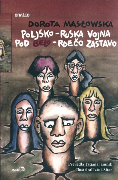 """Słoweńskie wydanie """"Wojny polsko-ruskiej"""" Doroty Masłowskiej"""